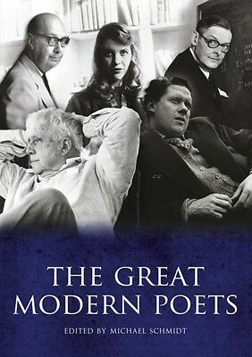 The Great Modern Poets: An anthology of the best poets and poetry since 1900 (P.