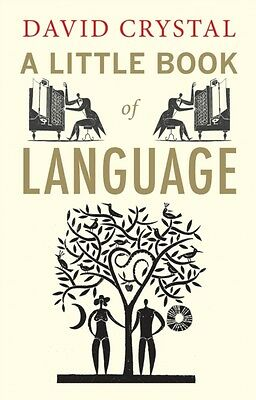 A Little Book of Language (Paperback), Crystal, David, 9780300170825