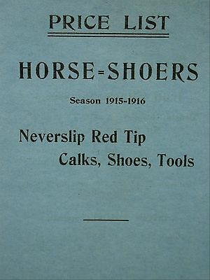 Horse Shoers 1915-1916 Never Slip Red Tip Calks Shoes Tools Price List Catalog