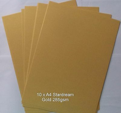 10 x A4   STARDREAM  METALLIC  *GOLD * 285gsm card making CLEARANCE