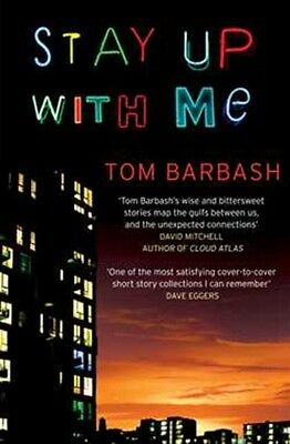 Stay Up With Me (Paperback), Barbash, Tom, 9781471128448