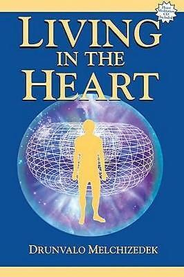 NEW Living In The Heart By Drunvalo Melchizedek Paperback Free Shipping
