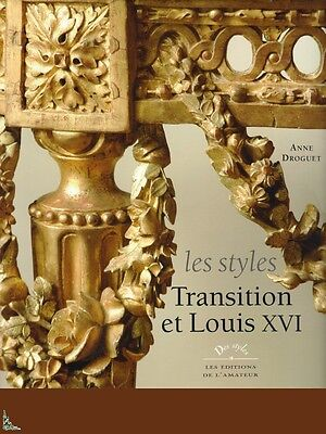 Transition and Louis XVI styles, French book by A. Droguet