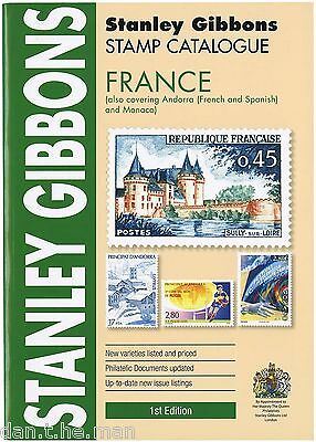 STANLEY GIBBONS - STAMP CATALOGUE - FRANCE, ANDORRA & MONACO - 1st EDITION 2015
