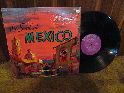 The Soul Of Mexico, 101 STRINGS, 33 LP Vinyl, S-5032 (