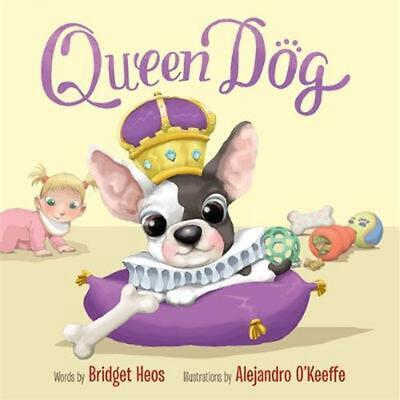 Queen Dog by Bridget Heos Hardcover Book Free Shipping!