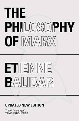 The Philosophy of Marx by Etienne Balibar Paperback Book (English)