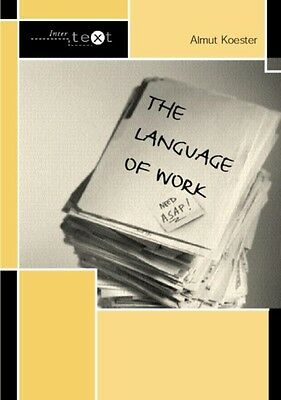The Language of Work (Intertext) (Paperback), Koester, Almut, 9780415307307