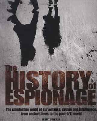 The History of Espionage - Hardcover NEW Volkman, Ernest 2007-09-03