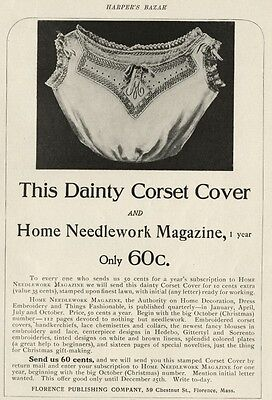"1905 Full Page Ad: Corset Cover Free when you buy: ""Home Needlework Magazine"""