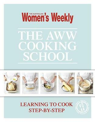 NEW The AWW Cooking School  By Australian Women's Weekly Hardcover Free Shipping