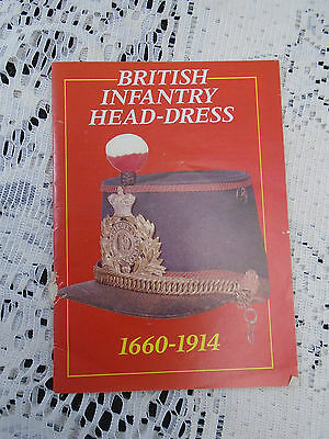 British Infantry Head-Dress 1660-1914 Military Hat Book with great Photos