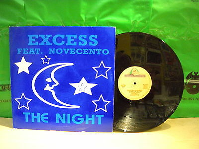 Excess Feat. Novecento – The Night ' 12'' N.MINT  SPAIN PRESS