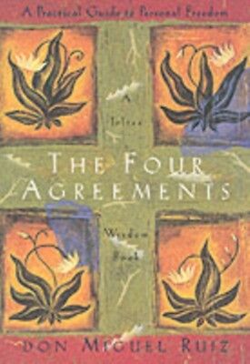The Four Agreements: Practical Guide to Personal Freedom (Toltec Wisdom) (Paper.