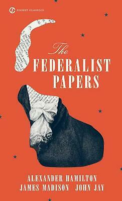 The Federalist Papers by Alexander Hamilton (English) Mass Market Paperback Book