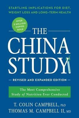 NEW The China Study By T. Colin Campbell Paperback Free Shipping