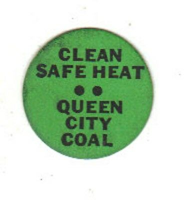 """A Coal Mine Scatter Tag """" Queen City Coal """"  Nice Tag In Great Contition!!!!!!!"""