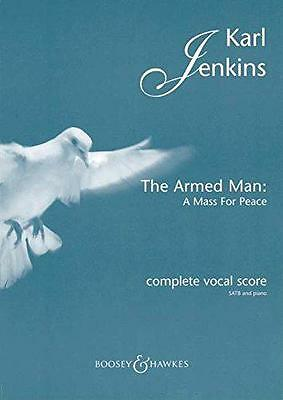 The Armed Man: A Mass for Peace: Complete Vocal Score with Piano, Karl Jenkins  