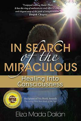 In Search of the Miraculous by Eliza Mada Dalian Paperback Book