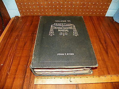 1935 PERPETUAL TROUBLE SHOOTER'S MANUAL; VOLUME VI By JOHN F. RIDER -Electronics