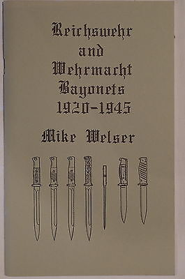German Reichswehr Wehrmacht Bayonets 1920-1945 Signed Numbered Reference Book