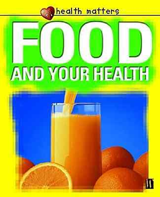 Food and Your Health (Health Matters), Good Condition Book, Jillian Powell, ISBN