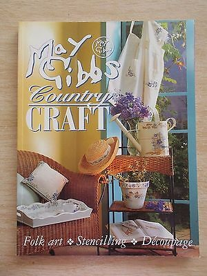 May Gibbs~Country Craft~Folk Art~Stencilling~Decoupage~Projects~80pp P/B