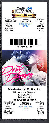 Dirty Dancing Musical May 16 2015 Unused Ticket Hippodrome Theatre Baltimore MD