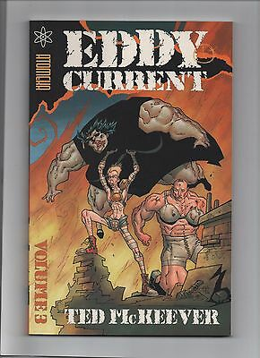 EDDY CURRENT by TED McKEEVER. Volume 3. 2005. EN ANGLAIS. NEUF