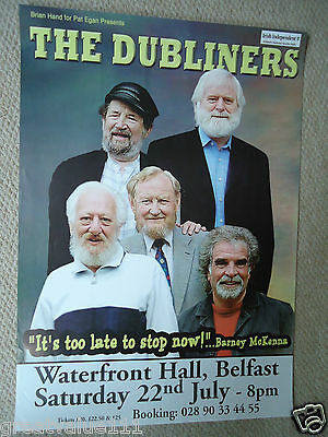 The Dubliners Gig Concert Poster Its Too Late To Stop Now 2006 Fully Dated Mint