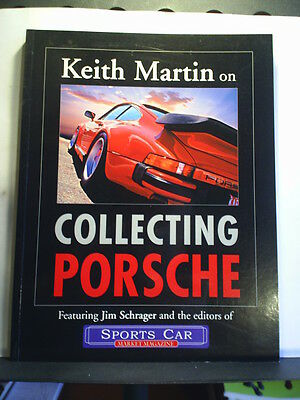 KEITH MARTIN ON COLLECTING PORSCHE 2003 1st Paperback