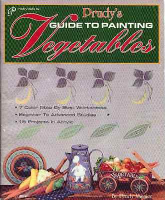PAINTING  BOOK - PRUDY'S GUIDE TO PAINTING VEGETABLES by Prudy Vannier