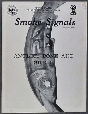 Native American Antler, Bone & Shell Work- Smoke Signals, Spring 1968 Issue