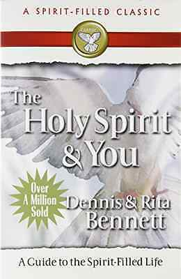 The Holy Spirit and You: A Study Guide to the Spirit-fi - Paperback NEW Bennett,
