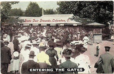"COLUMBUS OHIO 1900's ""ENTERING THE GATES""--STATE FAIR GROUNDS--AWESOME POST CARE"