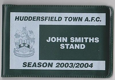 Huddersfield Town 2003 / 04 Used Season Ticket Booklet (with wallet)