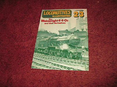 LOCOMOTIVES ILLUSTRATED NUMBER 23   THE WAINWRIGHT 4-4-0s  AND....