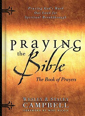 Praying the Bible: The Book of Prayers,PB- NEW