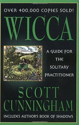 Wicca: A Guide for the Solitary Practitioner,PB,Scott Cunningham - NEW