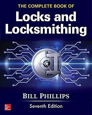 The Complete Book of Locks and Locksmithing, Seventh Edition,PB,The Complete Bo