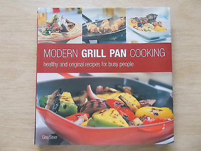 Modern Grill Pan Cooking~Gina Steer~Sweet & Savoury Recipes~Cookbook~128pp HBWC