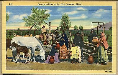 Vintage Linen Postcard - Papago Indians At Well