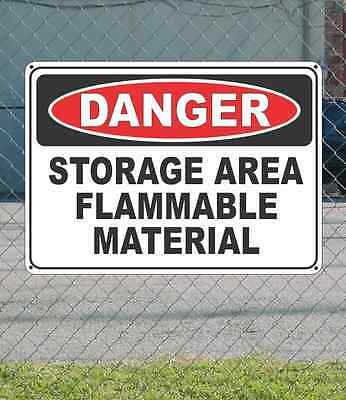 """DANGER Storage Area Flammable Material - OSHA Safety SIGN 10"""" x 14"""""""