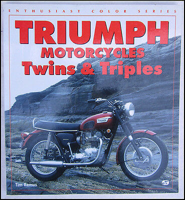 Triumph Motorcycle Book Singles Twins Triple Pre & Unit T120 Tr6 T150 T10 5T 6T