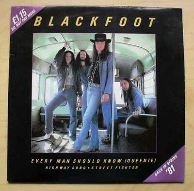 """Blackfoot Every Man Should Know (Queenie) 12"""" 1980  With Highway Song And Street"""