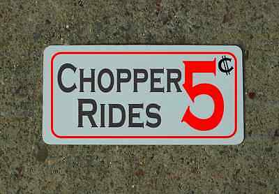 CHOPPER RIDES 5 Cents Metal Sign Tin Motorcycle