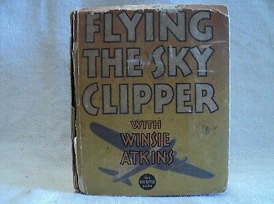 Flying the Sky Clipper with Winsie Atkins 1108 (FR) Whitman 1936 BLB  (c#12288)