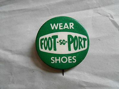Vintage Foot-So-Port Shoes Advertising Pinback Button