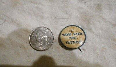 1940 GM General Motors Exhibit New York I Have seen The Future Pinback Button