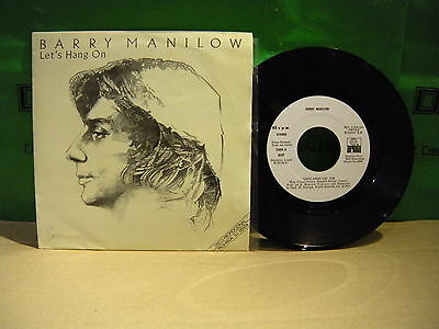 Barry Manilow – Let's Hang On ' 7'' MINT SPAIN PROMO
